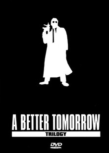 A Better Tomorrow Trilogy